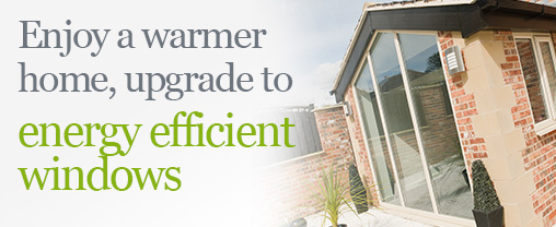 Upgrade to energy efficient windows today